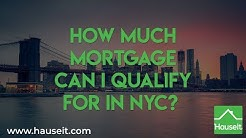 How Much Mortgage Can I Qualify for in NYC? (2020) | Mortgage Calculator for NYC - Hauseit®