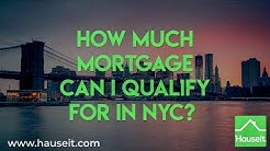 How Much Mortgage Can I Qualify for in NYC? (2019)   Mortgage Calculator for NYC - Hauseit