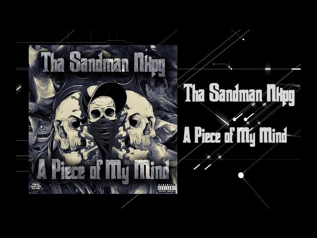 Tha Sandman Nkpg   A Piece of My Mind