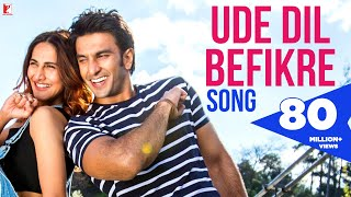 Ude Dil Befikre Song | Befikre Title Song | Ranveer Singh | Vaani Kapoor | Benny Dayal(Celebrate life in Dharam & Shyra's style & dare to fly high with the Befikre vibes! Watch the song #UdeDilBefikre from the film 'Befikre'. Click to share it on Fb: ..., 2016-11-03T08:00:46.000Z)