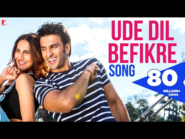 Ude Dil Befikre Song | Title Song | Ranveer Singh | Vaani Kapoor | Benny Dayal
