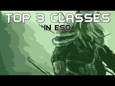 Top 3 Classes for Solo PvP - Elder Scrolls Online - YouTube