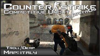 Gisslan drama i italien! | CS:GO - Troll/Derp Competitive UNCUT w/Zaitr0s