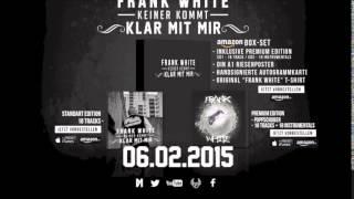 FRANK WHITE - DAS LEBEN IST KEIN INTERNET (INSTRUMENTAL) (KEINER KOMMT KLAR MIT MIR - 06.02.2015)