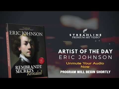 "Eric Johnson ""Rembrandt Secrets Revealed"" **FREE OIL LESSON VIEWING**"