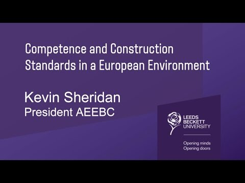 AET Guest Lecture - Competence and Construction Standards in a European Environment - Kevin Sheridan
