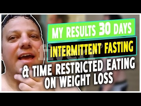 My Results 30 Days Intermittent Fasting & Time Restricted Eating On Weight Loss