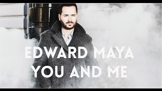 edward maya you and me official audio