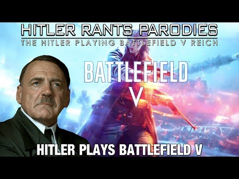 Hitler plays Battlefield V |