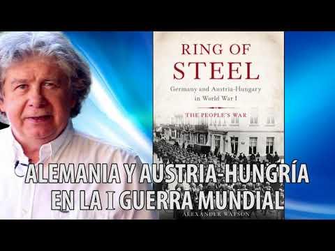 Fernando Villegas - Alemania y Austria-Hungría en la I Guerra Mundial