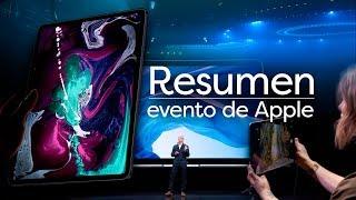 Resumen evento Apple: Nuevo iPad Pro 2018, nuevo MacBook Air y Mac mini