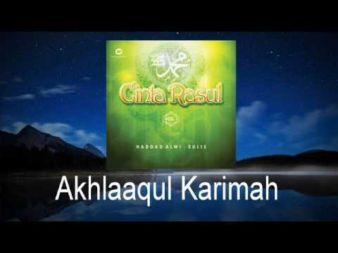 Haddad Alwi Feat Sulis   Akhlaaqul Karimah