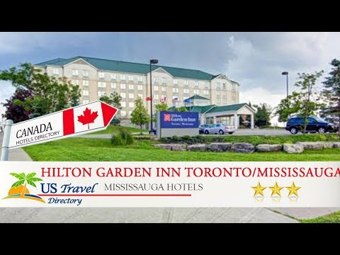 Hilton Garden Inn Toronto/Mississauga - Mississauga Hotels, Canada