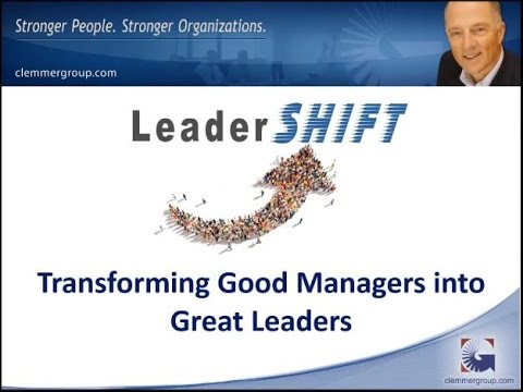 LeaderShift: Transforming Good Managers into Great Leaders Webinar