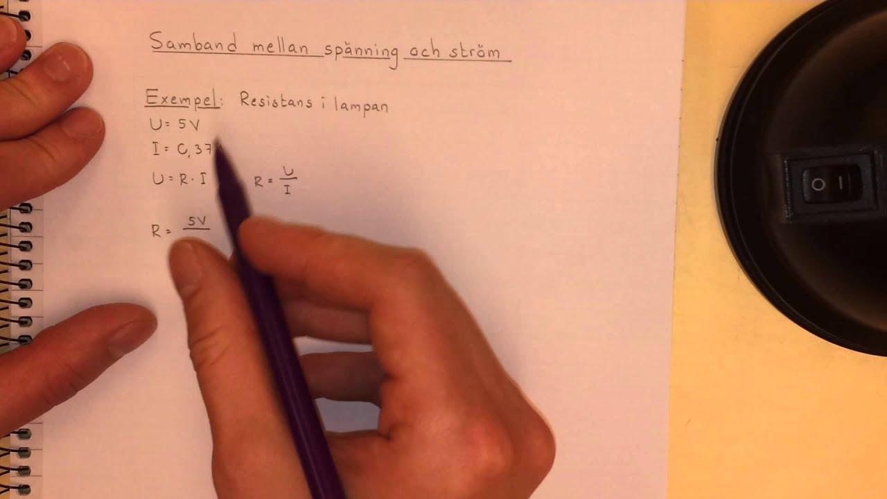 Fysik 1 Samband mellan spänning och ström