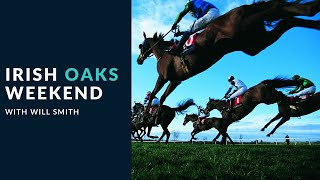 Irish Oaks Weekend