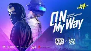 PUBG - On My Way (Lyrics) | Alan Walker | Pubg Mobile 1st Anniversary Theme Song | Hindi Version