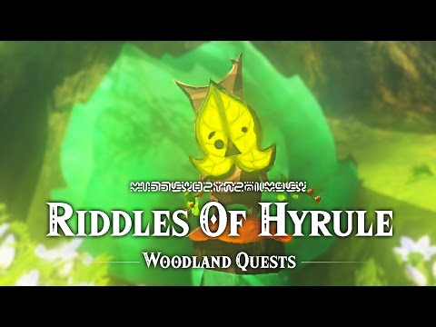Riddles Of Hyrule - Woodland Quests - The Legend Of Zelda: Breath Of The Wild