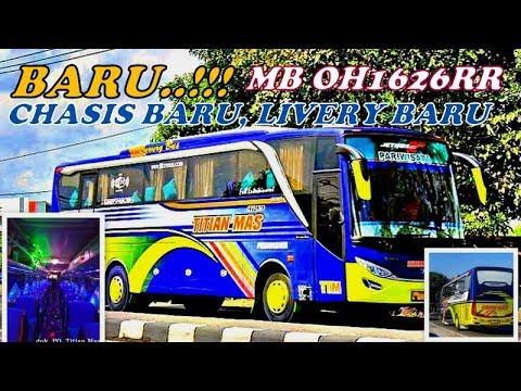 Bus Baru, Chassis Mahal ,,LIVERY paling Keren....TITIAN MAS