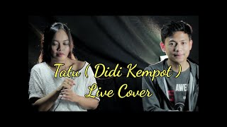 #Tatu #Tatu_didi_kempot Tatu - Didi kempot live cover by detik band