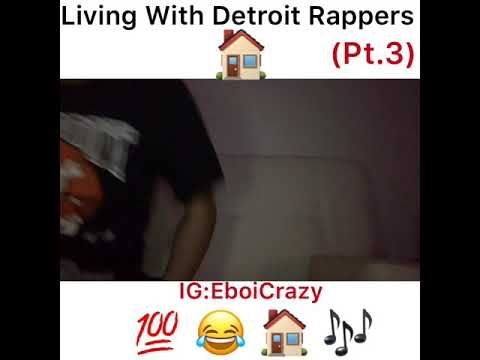 Living With Detroit Rappers (Pt.3)