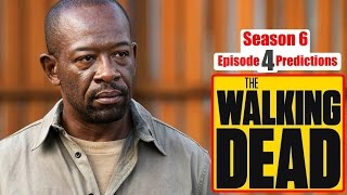 The Walking Dead Season 6 Episode 4 Predictions (Ep. 604) Here