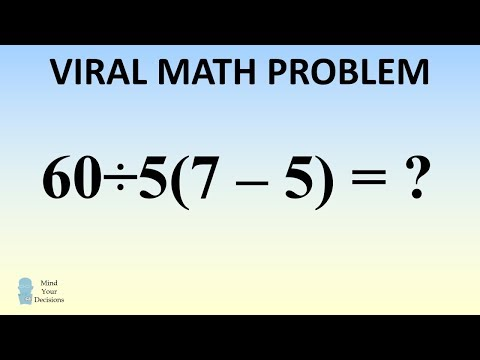 What Is 60÷5(7-5) = ? The Viral Problem Everyone Is Arguing About