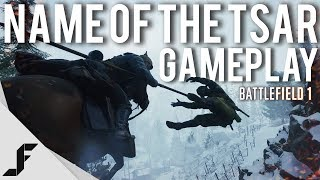 IN THE NAME OF THE TSAR - Gameplay + Impressions Battlefield 1