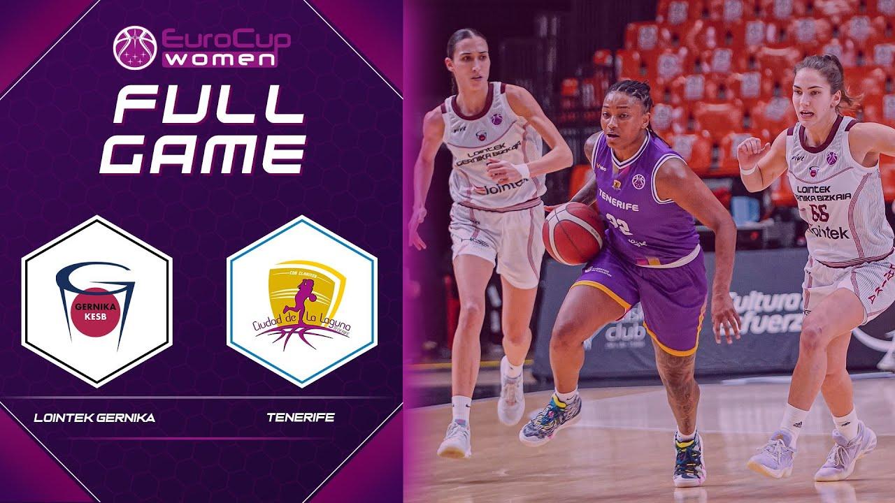 Lointek Gernika Bizkaia v Tenerife   Full Game - EuroCup Women 2020