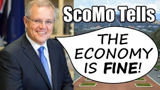 ScoMo Tells: The Economy Is Fine (and Why Quiet Australians Are the Best Australians)