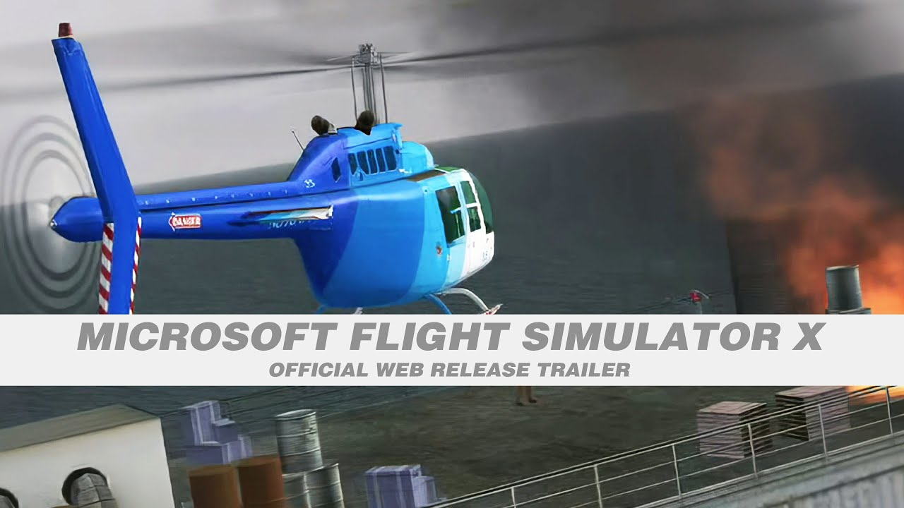 Microsoft Flight Simulator X (FSX) 2006 Official Web Trailer Video