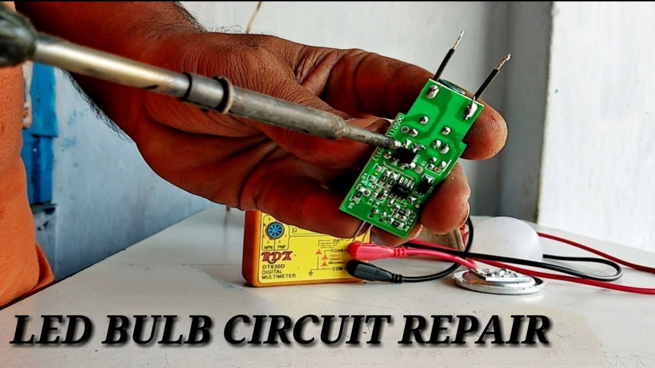 LED BULB CIRCUIT REPAIR