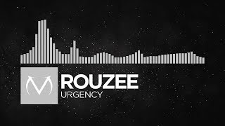 [Electronic] - Rouzee - Urgency [Free Download]