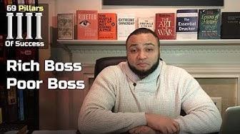 RICH BOSS POOR BOSS | The 69 Pillars Of Success