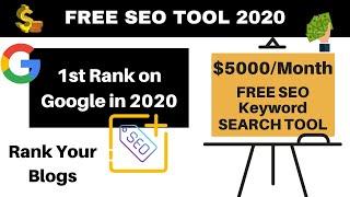 Free SEO Tool for 2020