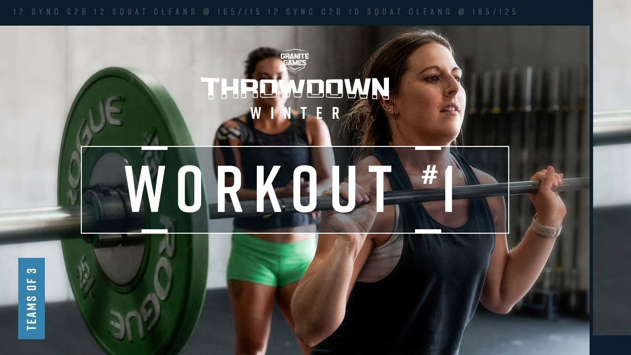 Granite Games 2020.2019 2020 Winter Granite Games Throwdown Workout 1