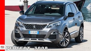Peugeot 3008 GT Line & Peugeot 3008 In Italy