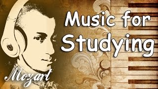 Mozart Classical Music for Studying and Concentration, Relaxation, Rea