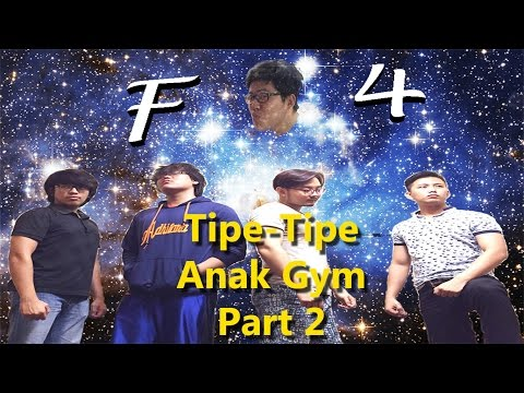 TIPE-TIPE ANAK GYM (Types of People in Gym) #2 w/ @JUANLOUISWIE @ANTONYWILLIEM @WIYATASANJAYA