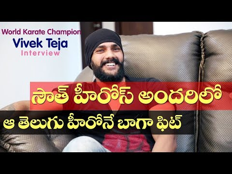 That Telugu actor is the fittest of all in the South: World Karate Champion Vivek Teja Interview