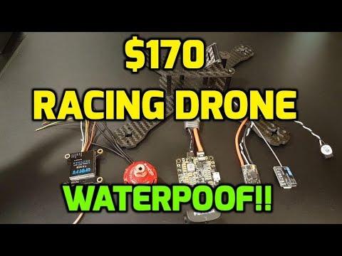 How to Build Best Budget Racing Drone 2017 // Waterproof