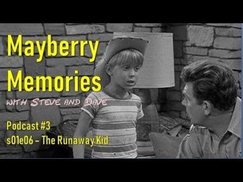 Remembering The Andy Griffith Show - Opie And The Runaway Kid
