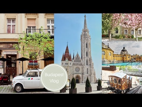 Budapest travel Vlog | The Paris of the East
