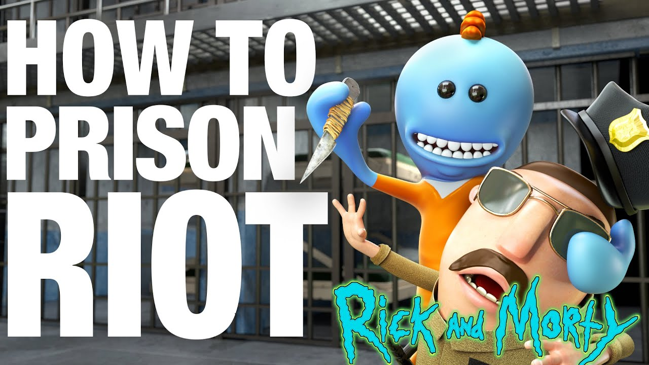 How to Prison Riot - Meeseeks vs Meeseeks from Rick and Morty