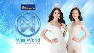 Miss World Việt Nam 2019 chính thức bắt đầu | Đồng Hành MWVN - Tập 1