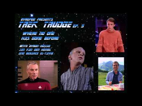"Trek Trudge ep. 5 - ""Where No One has Gone Before"""