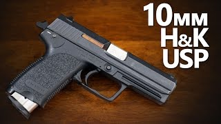 4K Tutorial: H&K USP 10mm - 10 is the Correct Amount of Millimeters