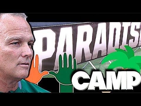 🔥🌴 Paradise Camp - University of Miami - High School Showcase 2018