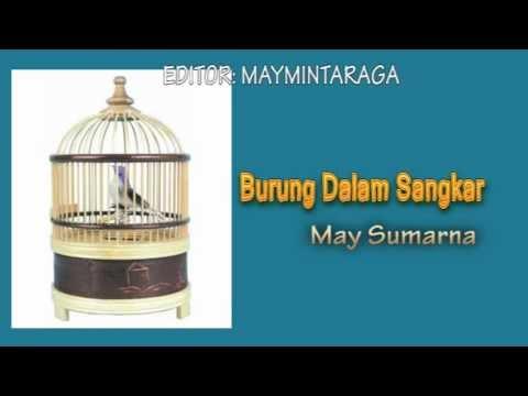 BURUNG DALAM SANGKAR, May Sumarna