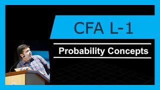 CFA Level -1 | Probability Concepts | 2017